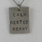 calm rested ready